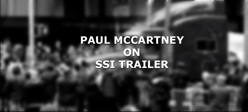 Paul McCartney on SSI Trailer Video
